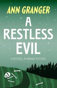 A Restless Evil (Mitchell & Markby 14) (eBook, ePUB) - Granger, Ann