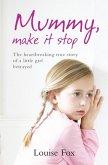 Mummy, Make It Stop (eBook, ePUB)