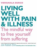 Living Well With Pain And Illness (eBook, ePUB)