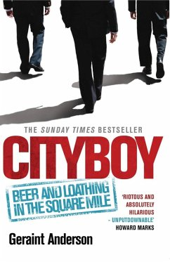 Cityboy: Beer and Loathing in the Square Mile (...