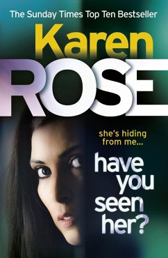 Have You Seen Her? (The Raleigh Series) (eBook, ePUB) - Rose, Karen