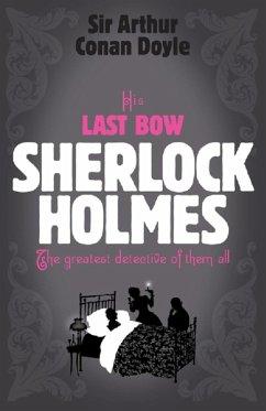 Sherlock Holmes: His Last Bow (Sherlock Complete Set 8) (eBook, ePUB) - Doyle, Arthur Conan