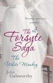 The Forsyte Saga 4: The White Monkey (eBook, ePUB)
