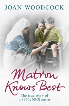 Matron Knows Best (eBook, ePUB) - Woodcock, Joan