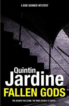 Fallen Gods (Bob Skinner series, Book 13) (eBook, ePUB) - Jardine, Quintin