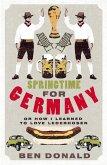 Springtime For Germany (eBook, ePUB)