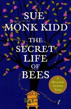 The Secret Life of Bees (eBook, ePUB) - Monk Kidd, Sue