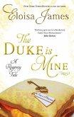 The Duke is Mine (eBook, ePUB)