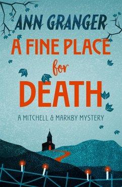 A Fine Place for Death (Mitchell & Markby 6) (eBook, ePUB) - Granger, Ann
