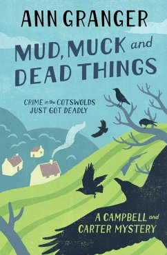 Mud, Muck and Dead Things (Campbell & Carter Mystery 1) (eBook, ePUB) - Granger, Ann