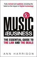 Music: The Business (eBook, ePUB) - Harrison, Ann