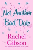 Not Another Bad Date (eBook, ePUB)