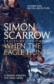 When the Eagle Hunts (Eagles of the Empire 3) (eBook, ePUB)