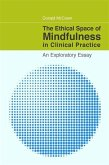 The Ethical Space of Mindfulness in Clinical Practice (eBook, ePUB)