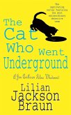 The Cat Who Went Underground (The Cat Who... Mysteries, Book 9) (eBook, ePUB)