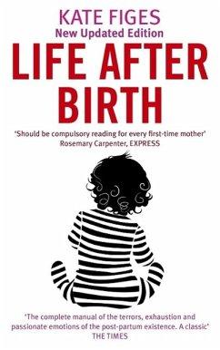 Life After Birth (eBook, ePUB) - Figes, Kate