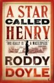 A Star Called Henry (eBook, ePUB)