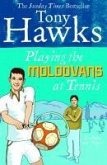 Playing the Moldovans at Tennis (eBook, ePUB)