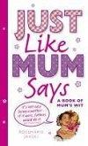 Just Like Mum Says (eBook, ePUB)