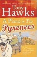 A Piano In The Pyrenees (eBook, ePUB) - Hawks, Tony