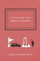 I Never Knew That About London (eBook, ePUB)
