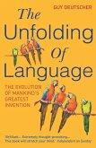 The Unfolding Of Language (eBook, ePUB)