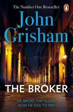 The Broker (eBook, ePUB) - Grisham, John