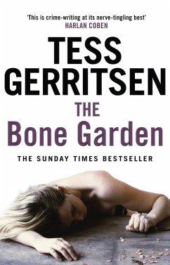 The Bone Garden (eBook, ePUB) - Gerritsen, Tess