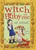 Witch Baby and Me At School (eBook, ePUB)