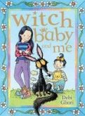 Witch Baby and Me (eBook, ePUB)