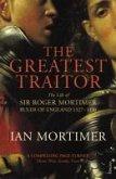 The Greatest Traitor (eBook, ePUB)