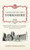 I Never Knew That About Yorkshire (eBook, ePUB)
