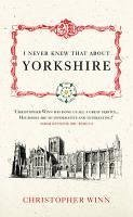 I Never Knew That About Yorkshire (eBook, ePUB) - Winn, Christopher