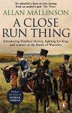 A Close Run Thing (The Matthew Hervey Adventures: 1) (eBook, ePUB)