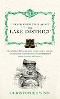I Never Knew That About the Lake District (eBook, ePUB) - Winn, Christopher