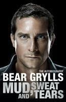 Mud, Sweat and Tears (eBook, ePUB) - Grylls, Bear