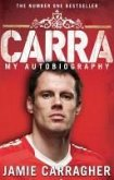 Carra: My Autobiography (eBook, ePUB)