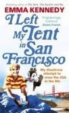 I Left My Tent in San Francisco (eBook, ePUB)