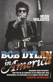 Bob Dylan In America (eBook, ePUB)