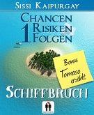 Chancen, Risiken, Folgen 1 Bonus Tomaso erzählt (eBook, ePUB)
