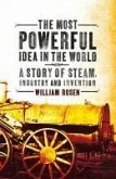 The Most Powerful Idea in the World (eBook, ePUB)