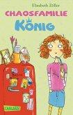 Chaosfamilie König (eBook, ePUB)