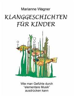 Klanggeschichten für Kinder (eBook, ePUB)