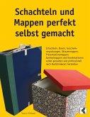 Schachteln und Mappen perfekt selbst gemacht (eBook, ePUB)