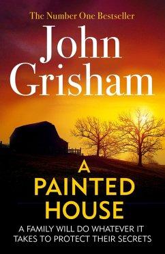 A Painted House (eBook, ePUB) - Grisham, John