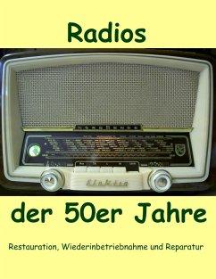 Radios der 50er Jahre (eBook, ePUB)