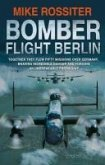 Bomber Flight Berlin (eBook, ePUB)