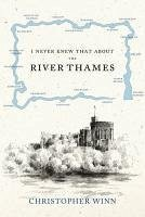 I Never Knew That About the River Thames (eBook, ePUB) - Winn, Christopher