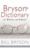 Bryson's Dictionary: for Writers and Editors (eBook, ePUB)