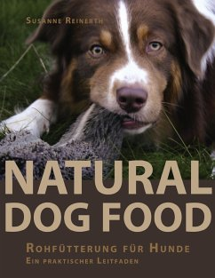 Natural Dog Food (eBook, ePUB) - Susanne Reinerth